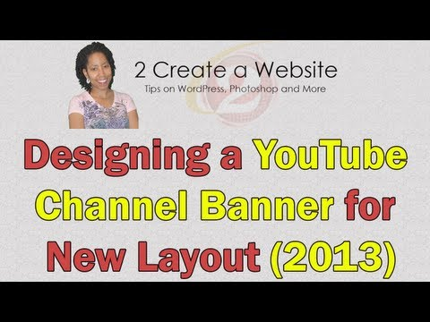 New YouTube Layout Banner Design (Photoshop Tutorial)