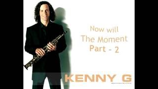 Kenny G - The Moment, for alto sax. Part - 2