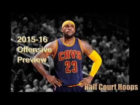 2015-16 NBA Offensive Preview: Cleveland Cavaliers