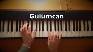 Gülümcan Piano Tutorial | Turkish Drama Music