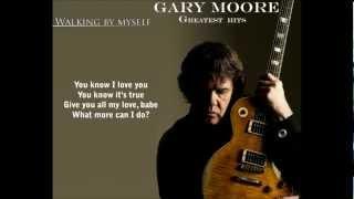Gary Moore Greatest Hits-Walking by Myself HD Lyrics