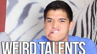 WEIRD TALENTS