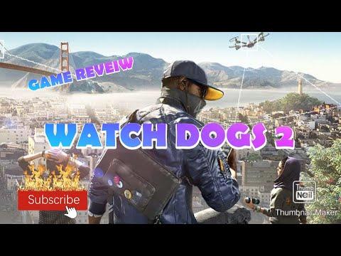WATCH DOGS 2 || GAME REVEIW |