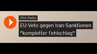 "EU-Veto gegen Iran-Sanktionen ""kompletter Fehlschlag"" (Sputniknews)"
