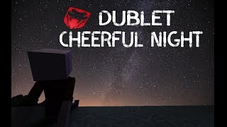 Dublet - Cheerful Night