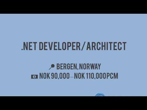 HIRING: .NET Developer/Architect in Bergen, Oslo | Ref. 29709