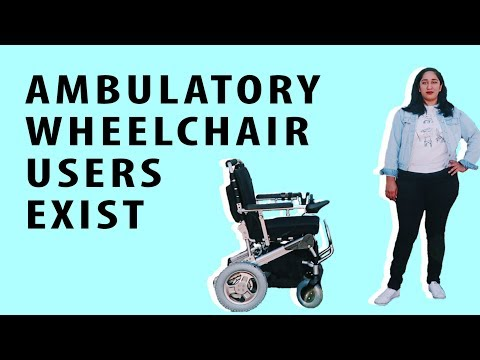 Ambulatory Wheelchair Users Exist [CC]
