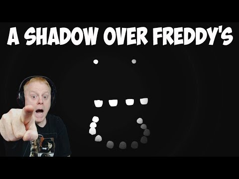 A SHADOW OVER FREDDY'S | A FRIGHTENING NEW & UNIQUE FNAF FREE ROAM FAN GAME | LISTEN CLOSELY OR DIE
