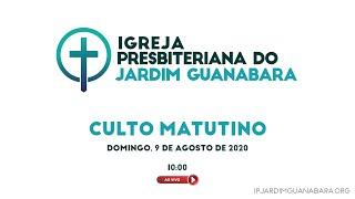 Igreja Presbiteriana do Jardim Guanabara Live Stream