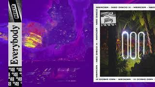 MERCER - Everybody (Original Mix)