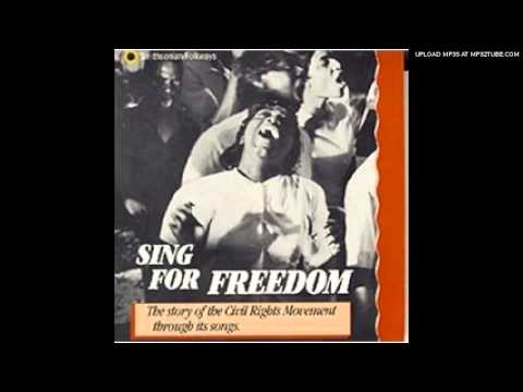 We Shall Overcome  Sing For Freedom: The Story of Civil Right Movement through Its songs