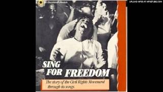 We Shall Overcome - Sing For Freedom: The Story of Civil Right Movement through Its songs