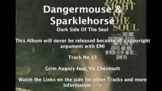 Dangermouse & Sparklehorse feat. Vic Chestnutt - Grim Augury