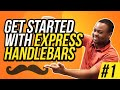 Get started with Express Handlebars - #1
