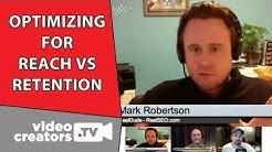 Optimizing Video SEO for Reach vs. Retention