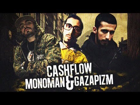 Gazapizm & Cashflow & Monoman - Argo