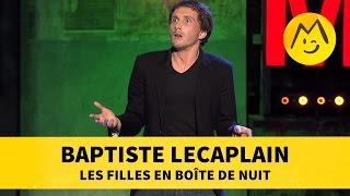 Baptiste Lecaplain - Les filles en boîte de nuit