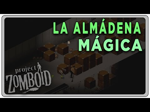 "PROJECT ZOMBOID (Build 37.3) #10 ""La almádena mágica"" 