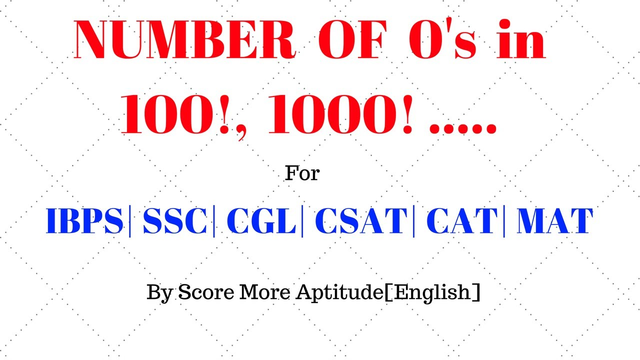 Finding Number of Zeros in 100 / 1000 / 10000 Factorial