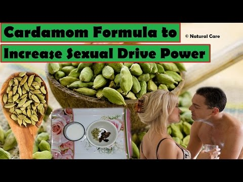 Cardamom Formula to Increase Sexual Drive Power