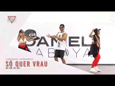 Só quer vrau MC mm DJ RD coreografia cia Daniel saboya Fc