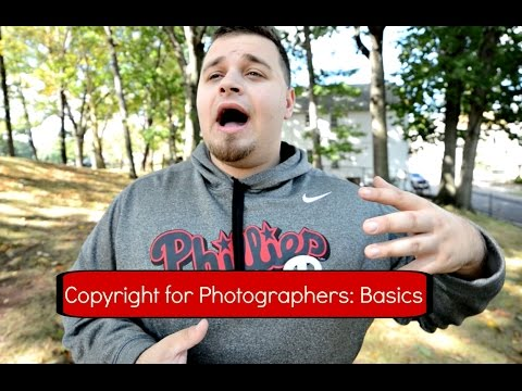 COPYRIGHT FOR PHOTOGRAPHERS (Pt. 1) The Basics