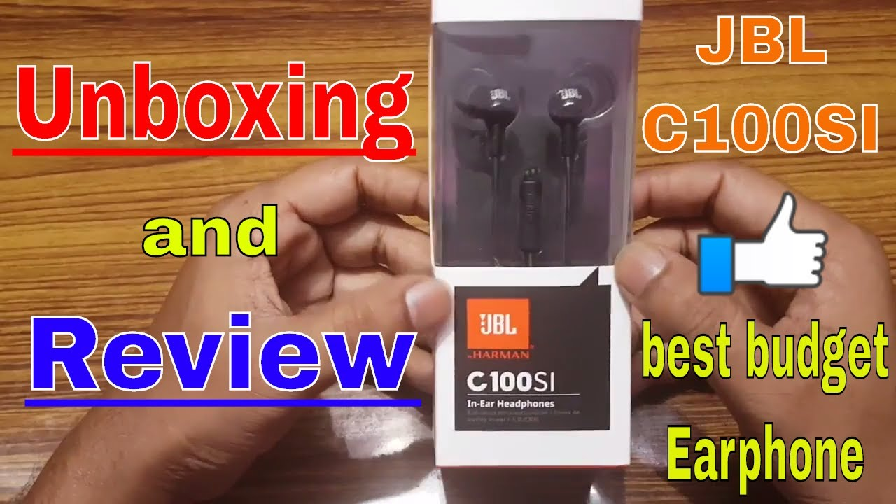 ec0c36763bf Best budget Earphone? Unboxing JBL C100SI Earphone [Hindi] - YouTube