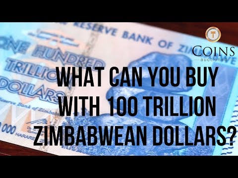 What Can You Buy With 100 Trillion Zimbabwean Dollars?