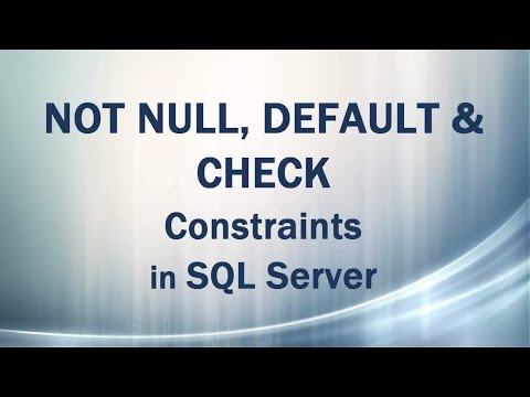 Not Null Default Check Constraints Domain Integrity In Sql Server