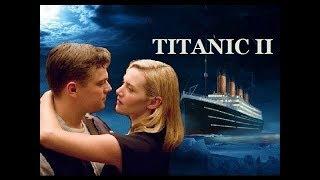 """Фильм """"Титаник 2 - Возвращение Джека"""" (2019) HD Смотреть трейлер"""