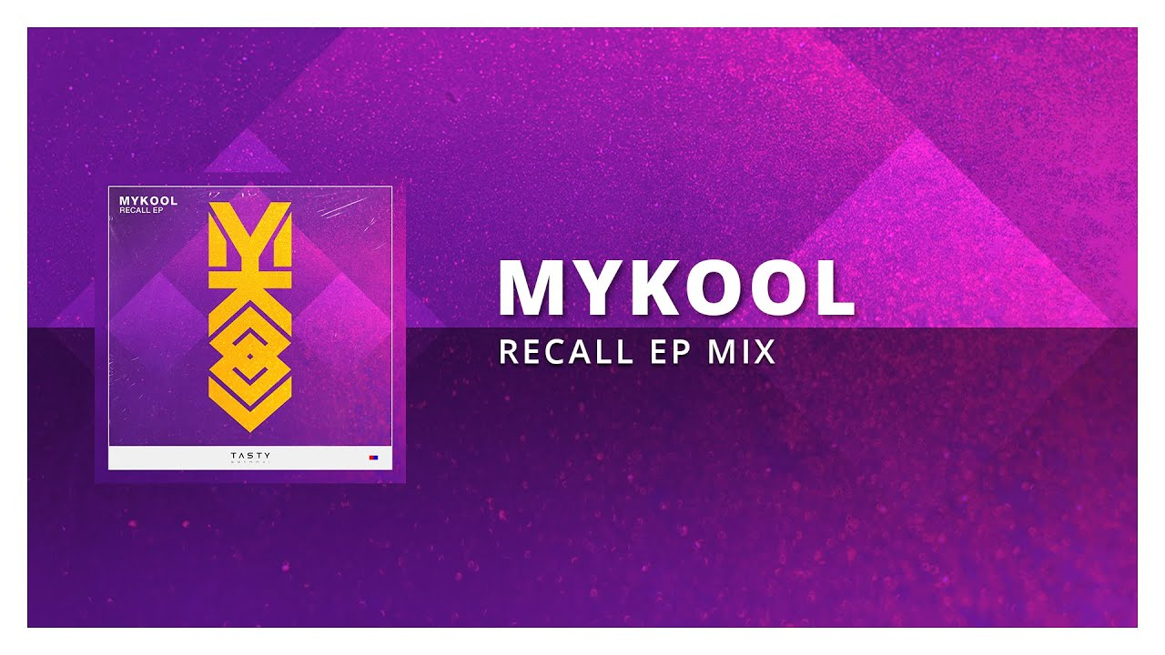 MYKOOL - Recall EP (Drum & Bass Mix) [Tasty Release]
