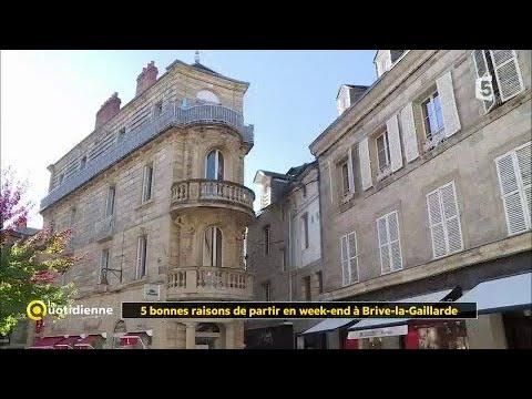 Les 5 bonnes raisons de partir en week-end à Brive-la-Gaillarde