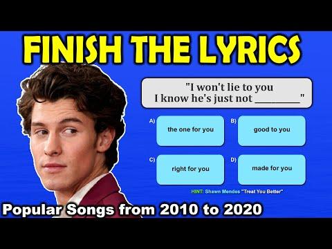 Finish The Lyrics | Popular Songs from 2010 to 2020 | Finish the Song Lyrics Challenge | Fun Quiz