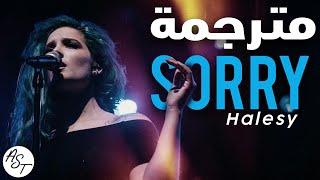 Halsey - Sorry | Lyrics Video | مترجمة