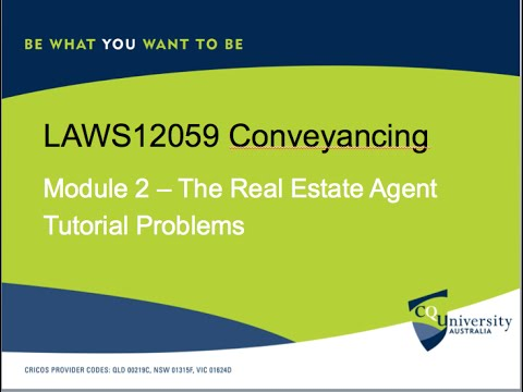 LAWS12059 Conveyancing Topic 2 Real Estate Agent and Tutorial Problems