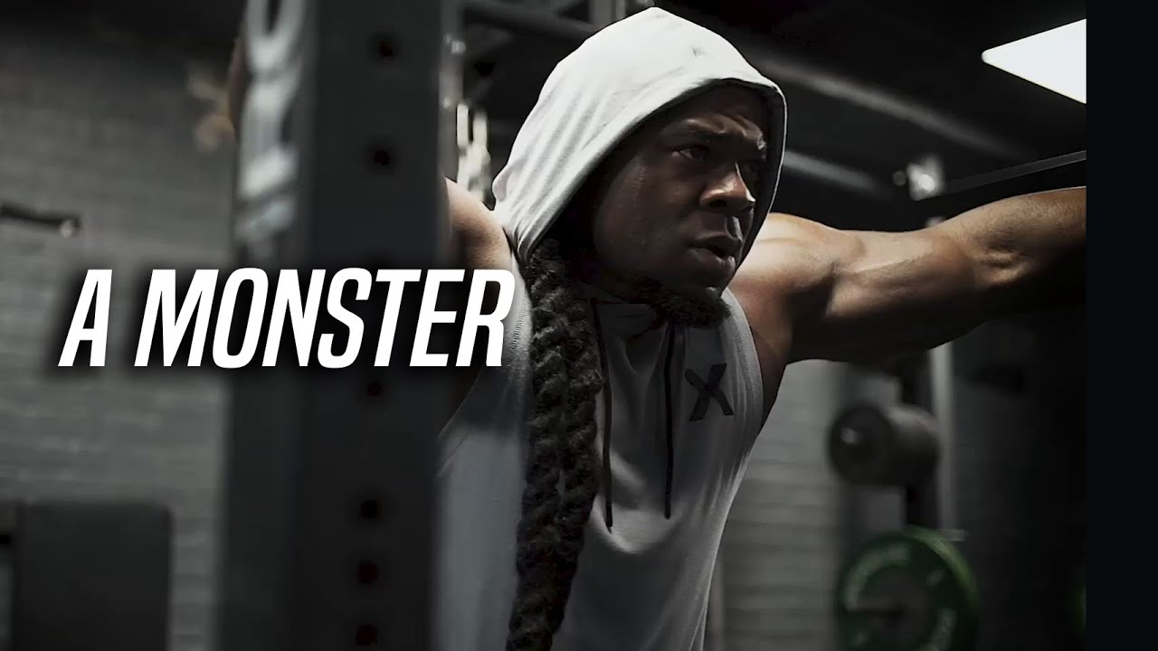 A Monster - Workout motivation 2020