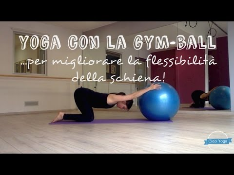 Yoga con la gym-ball per migliorare la flessibilità della schiena!