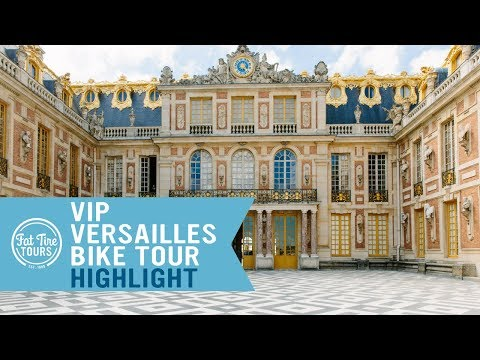 An Inside Look at the Palace of Versailles with Fat Tire Tours!