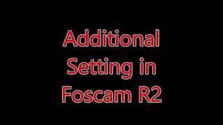 Foscam R2 quick installation video