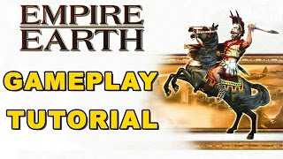 EMPIRE EARTH  - GAMEPLAY TUTORIAL !