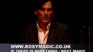 ROXY MUSIC - If There Is Something by ROXY MAGIC