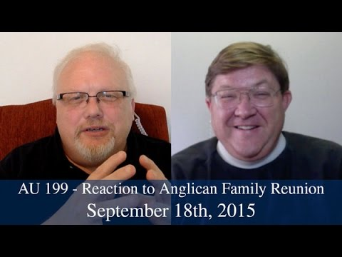 AU 199 - Reaction to Anglican Family Reunion