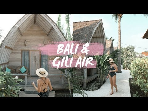 BALI AND GILI AIR TRAVEL GUIDE!