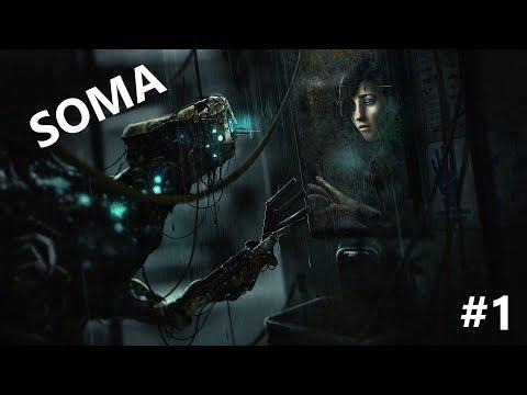 Погружение в ужас. SOMA #1
