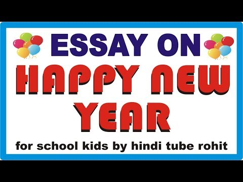 new year essay school Title - making new year's resolutions middle school style by - penelope bartsch primary subject - language arts grade level - 7-8 introduction: this lesson combines a mini-lesson in understanding prefixes, roots, and suffixes with practice in writing a five-paragraph essay.