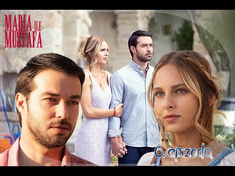 Download Marija i Mustafa - 6.epizoda sa prevodom cela