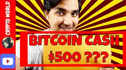 Cryptocurrency - Dedicated to Bitcoin Cash news Technical Analysis -Bitcoin Cash Price hits $500 ?