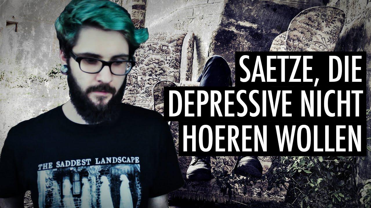 Sätze Die Menschen Mit Depression Nicht Hören Wollen Andre Teilzeit