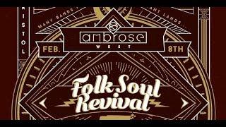 Folk Soul Revival LIVE set 2 @ Ambrose West 2-8-2019
