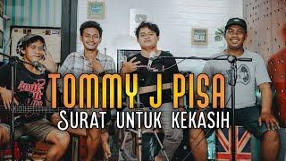 SURAT UNTUK KEKASIH - TOMMY J PISA |LIVE COVER MUSIC 33